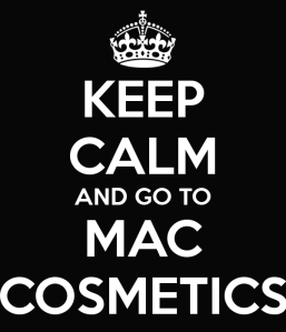 keep-calm-and-go-to-mac-cosmetics-